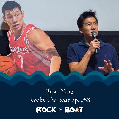 58 | Actor, Producer, Filmmaker, Connector: Brian Yang