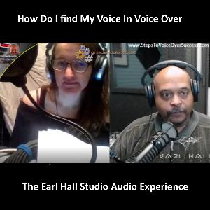 The Earl Hall Studio Audio Experience EPS5: How Do I find My Voice In Voice Over