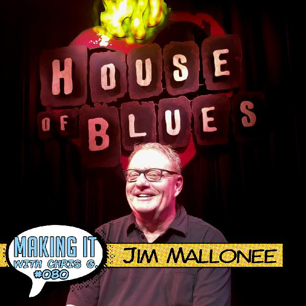 #080: Jim Mallonee - 35+ Years of Booking and Promoting the Greatest Artists of our Lifetime at the Highest Level