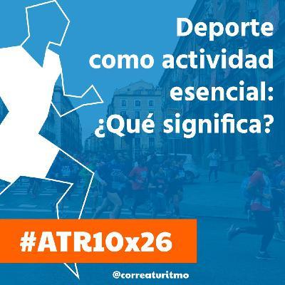 ATR 10X26 - Actividad Física con todas las de la ley y pruebas de esfuerzo: las grandes olvidadas