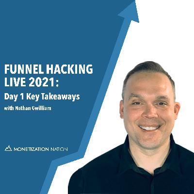 Funnel Hacking Live 2021: Day 1 Key Takeaways