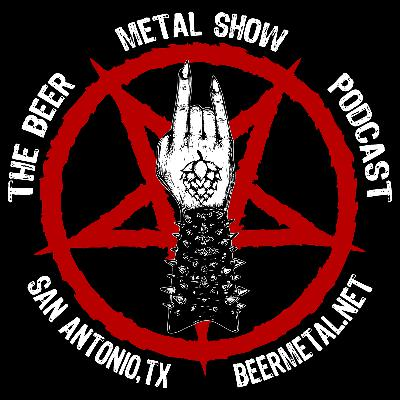 BeerMetalShow 28 | The World Keeps Drinking