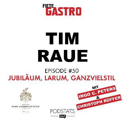 #50 Jubiläum, larum, Ganzvielstil - mit Tim Raue