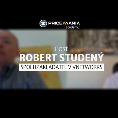 Robert Studený - VIVnetworks: Ako vyťažiť maximum z affiliate marketingu pre váš e-shop