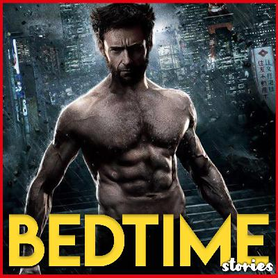 Wolverine - Bedtime Story