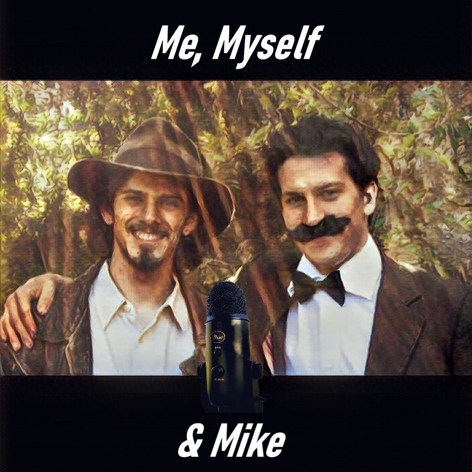 Trowel & Mike SC 2 - Me, Myself & Mike