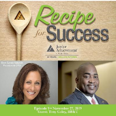 Recipe for Success, Episode 9, November 27, 2019, Guest Tony Coley
