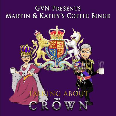 Martin & Kathy's Coffee Binge - The Crown
