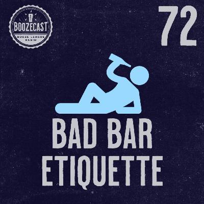 Draught72: Bad Bar Etiquette