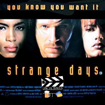 Cine de barra 4x06 - Días extraños - Películas de 1999