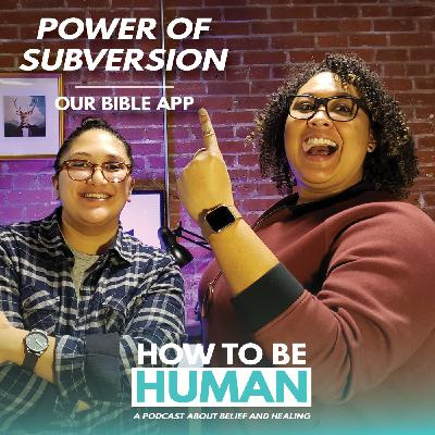 Power of Subversion: Our Bible App