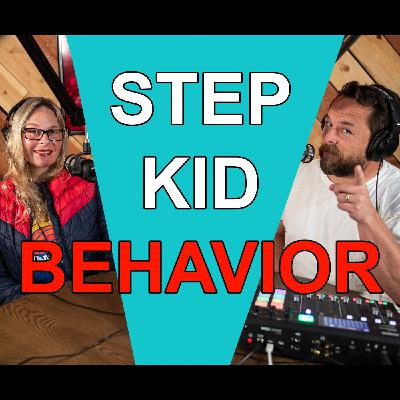 Blended Life EP. 84: Step Kid Behavior