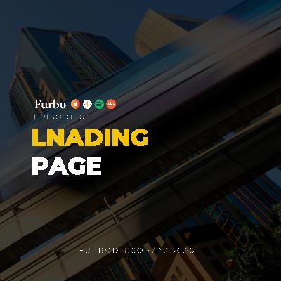 E63: Landing Page | صفحه فرود یا لندینگ پیچ؛ از ویژگیها و هدفها تا بهینهسازی آن