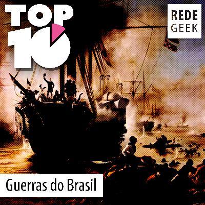 TOP 10 – Guerras do Brasil