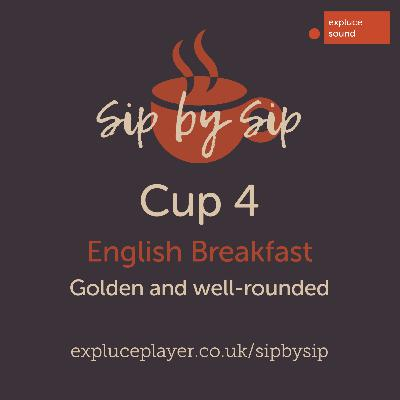 Cup 4, English Breakfast: Golden and well-rounded