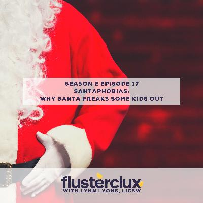 Santaphobia: Why Santa Freaks Some Kids Out