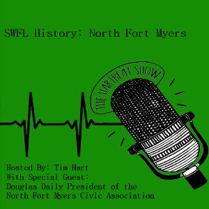 Ep #31 Ask An Expert: History of North Fort Myers