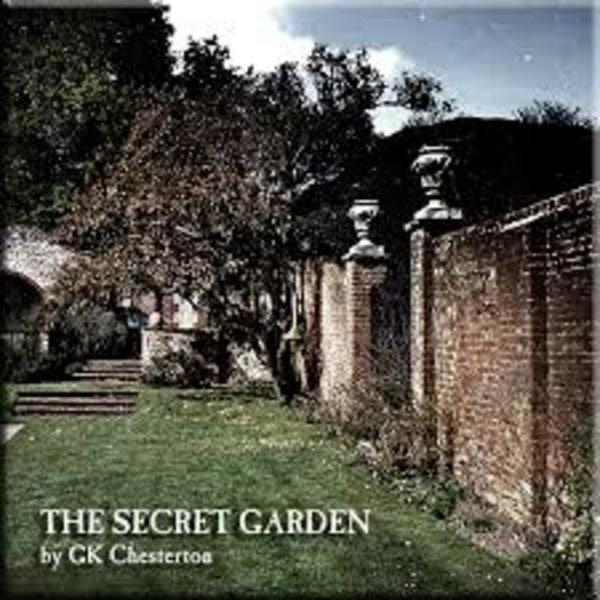 The Father Brown Podcast - The Secret Garden - G.K. Chesterton