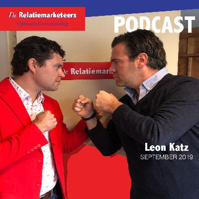 De Relatiemarketing podcast met Leon Katz