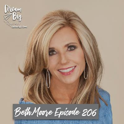 Beth Moore -- Dreaming Big for a Fruitful Life