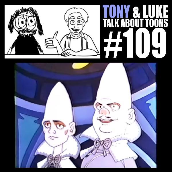 Kyle & Luke Talk About Toons #109: Mmmm, That's Good Gatekeeping!