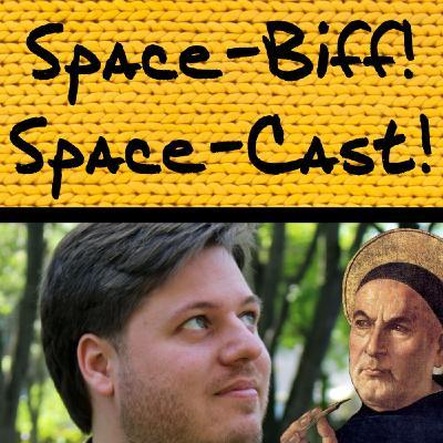 Space-Cast! #5. Arguments with Cole