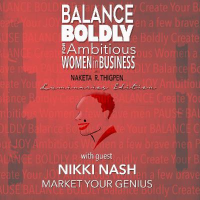 Balance Boldly Luminaries Edition with Nikki Nash