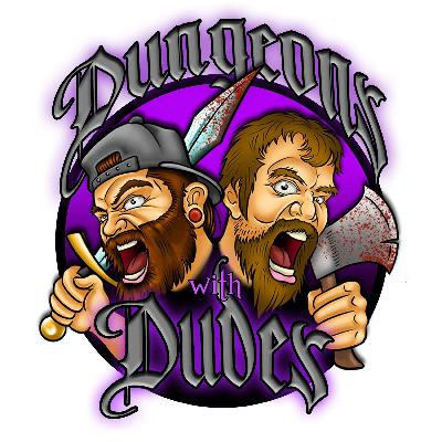 Dungeons With Dudes 036 - Expedition Actual Cannibal Shia LaBeouf