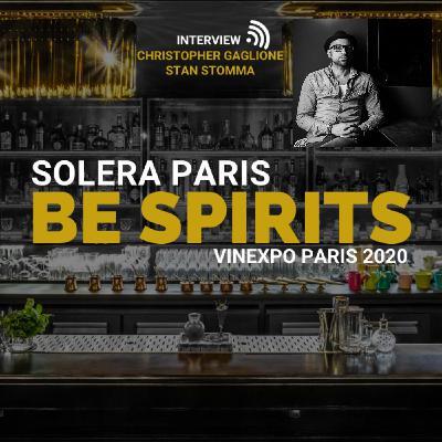 Podcast Infosbar Inside #16 : Solera Paris présent à Be Spirits by Vinexpo Paris