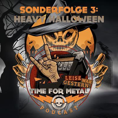 Sonderfolge 3 - Heavy Halloween