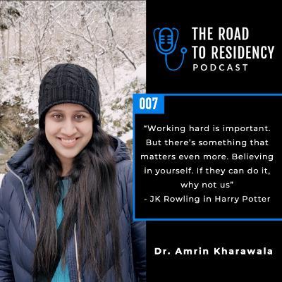 Episode 7 - Dr. Amrin Kharawala