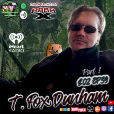 S02 EP39 Part 1 T. Fox Dunham w EPGP