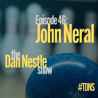 046: John Neral: Show Up for Your Career