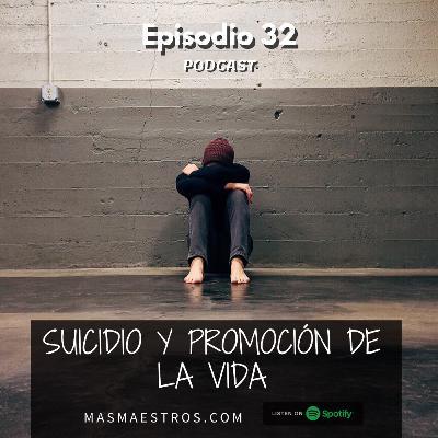 32. Suicidio y promoción de la vida