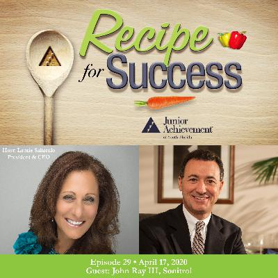 Recipe for Success with Guest John Ray III, Sonitrol