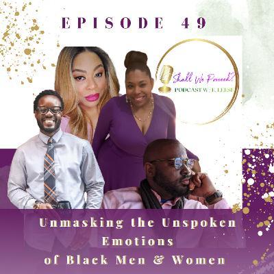 Unmasking the Unspoken Emotions of Black Men & Women