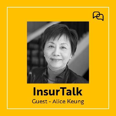 Economical Insurance's Alice Keung on Launching a Digital Insurer