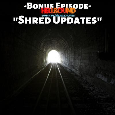 """Bonus Shred Update 3"""