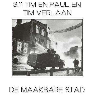 3.11 Tim en Paul en de Maakbare Stad