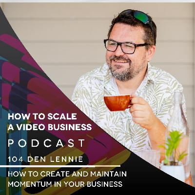 How to Create And Maintain Momentum in Your Business EP#104 - Shorty