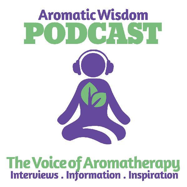 Aromatic Wisdom: The Voice of Aromatherapy | Essential Oils