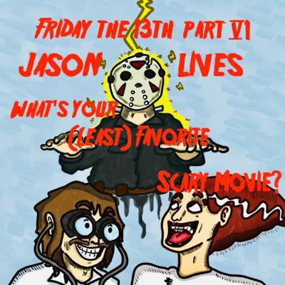 #23: Friday the 13th Part VI: Jason Lives (1986)
