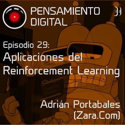 Episodio29: Aplicación del Reinforcement Learning, con Adrián Portabales, Data Tech Lead en Zara.com