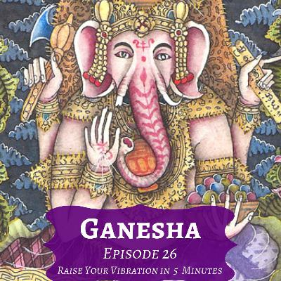 Ganesha - Episode 26
