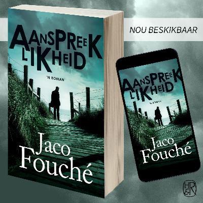 Jaco Fouché lees voor uit Aanspreeklikheid