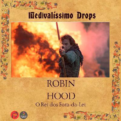 Medievalíssimo Drops: Robin Hood