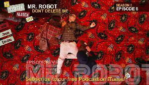 MrR – Mr Robot S3 E8 Dont Delete Me