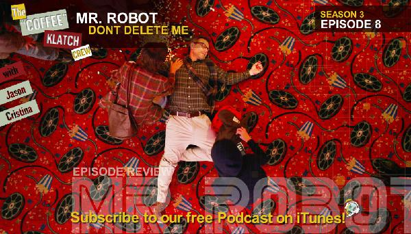 MrR – Mr Robot S3 E8 Dont Delete Me