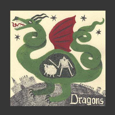 Episode 19: Dragons