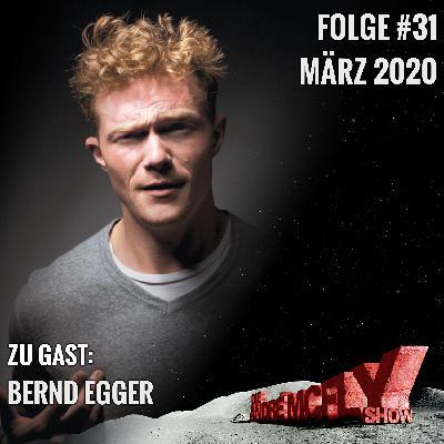 Die André McFly Show #31   Gast: Bernd Egger